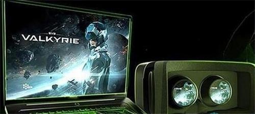 英伟达将在VR Launchpad展示VR笔记本